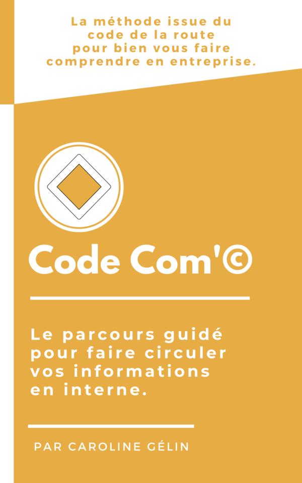 Couverture Code com 1 Code Com Le manuel Code Com'©
